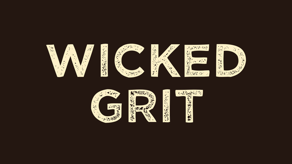 Wicked Grit